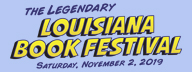 Louisiana Book Festival - November 2, 2019
