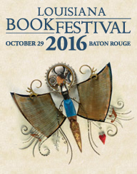 Louisiana Book Festival - October 29, 2016