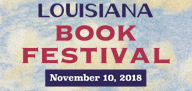 Louisiana Book Festival - November 10, 2018