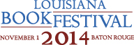 Louisiana Book Festival - November 1, 2014