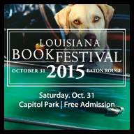 Louisiana Book Festival - October 31, 2015