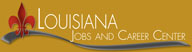 Louisiana Jobs & Career Center